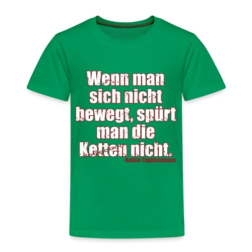 Chains Libertarian Quote Rahim Taghizadegan - Toddler Premium T-Shirt