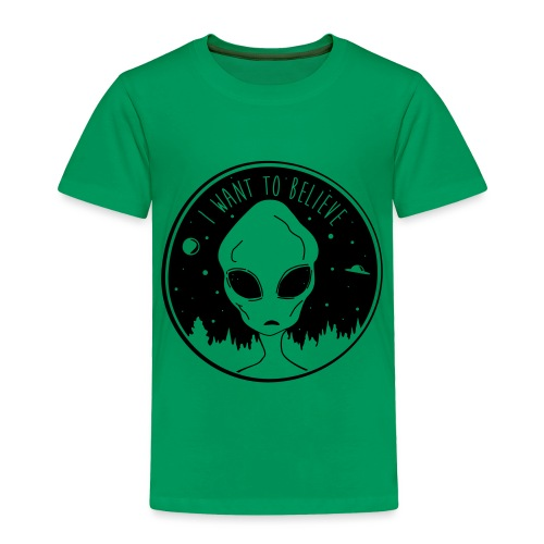 I Want To Believe - Toddler Premium T-Shirt