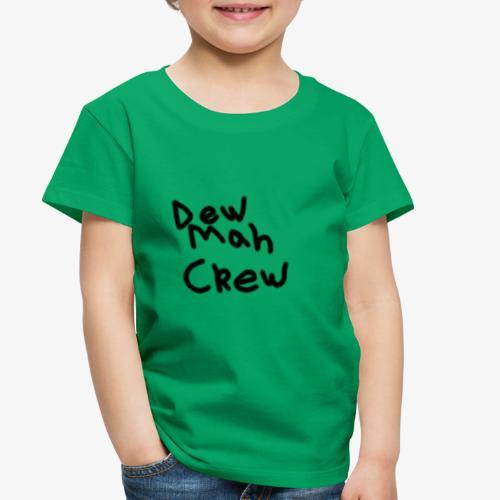 DewMahCrew - Toddler Premium T-Shirt