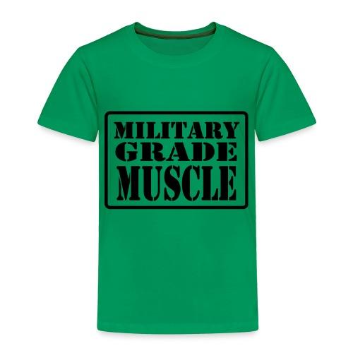 Military Grade Muscle Black - Toddler Premium T-Shirt