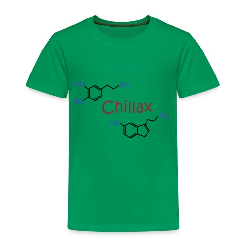 Chillax - happy chemicals (serotonin and dopamine) - Toddler Premium T-Shirt
