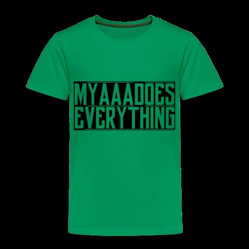 MyaaaDoesEverything (Black) - Toddler Premium T-Shirt
