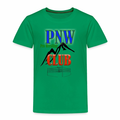 PNW Pro Wrestling Club Official Shirt - Toddler Premium T-Shirt