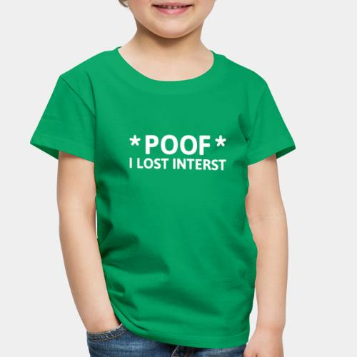 lost interest - Toddler Premium T-Shirt