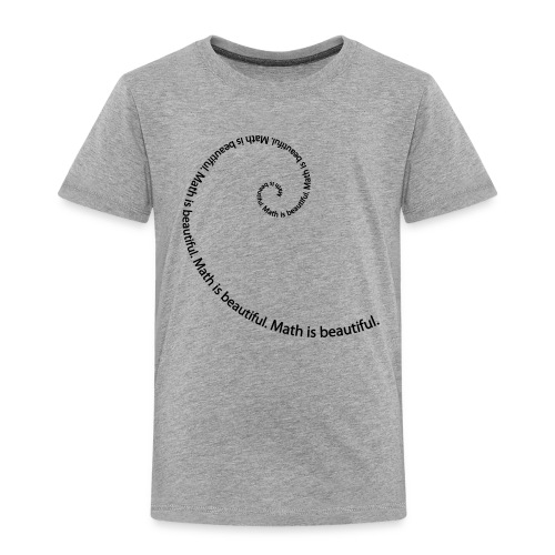 Math is Beautiful - Toddler Premium T-Shirt