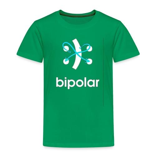 bipolar - Toddler Premium T-Shirt