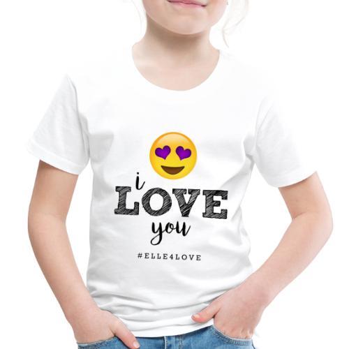 I LOVE you - Toddler Premium T-Shirt