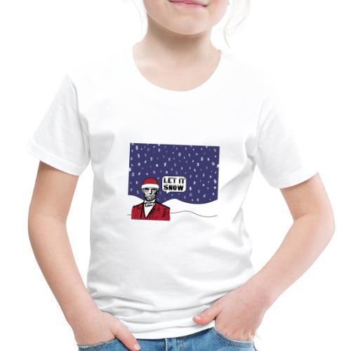 Let It Snow - Toddler Premium T-Shirt