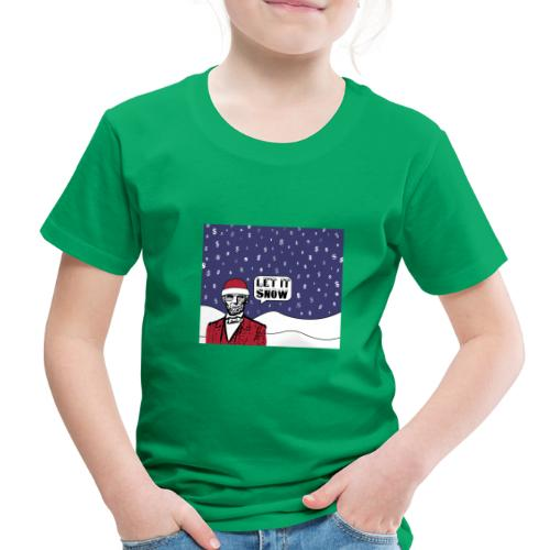 Let It Snow - Toddler Premium T-Shirt