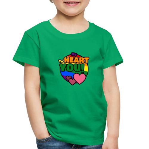 My Heart To You! I love you - printed clothes - Toddler Premium T-Shirt