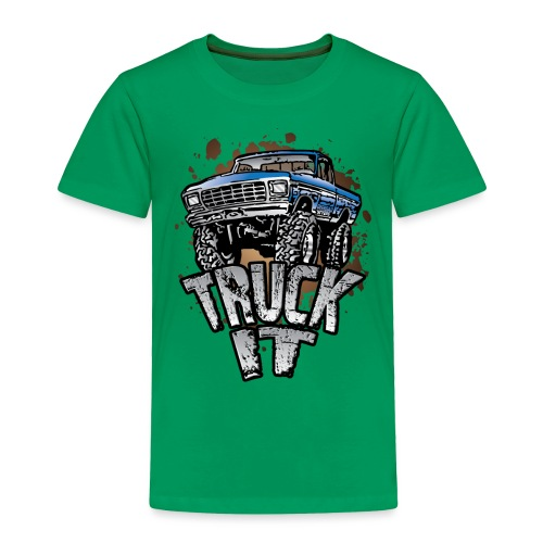 Truck It - Toddler Premium T-Shirt