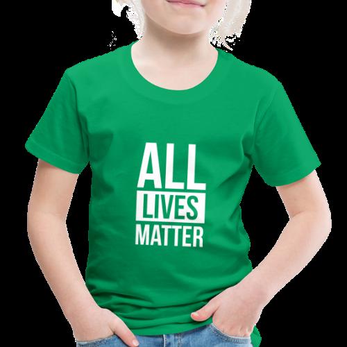 All Lives Matter - Toddler Premium T-Shirt
