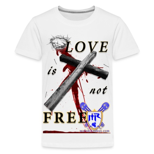 LoveIsNotFree - Kids' Premium T-Shirt