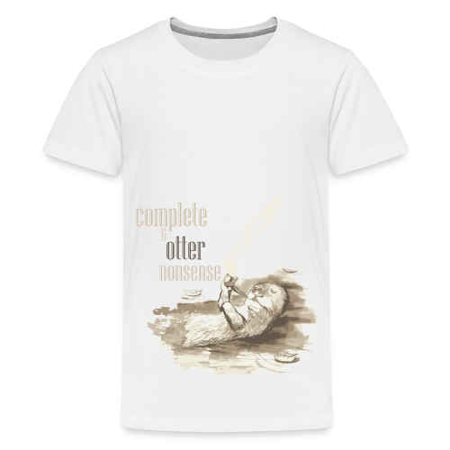 complete and otter nonsense - Kids' Premium T-Shirt
