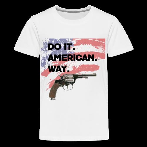 DO IT AMERICAN WAY - Kids' Premium T-Shirt