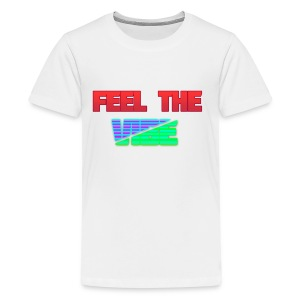 Feel The Vibe - Kids' Premium T-Shirt