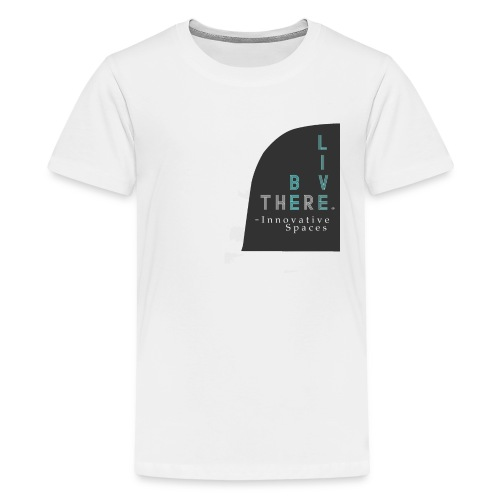 Be There. Live There. - Kids' Premium T-Shirt