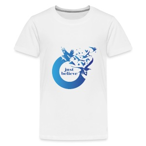 Just Believe - Kids' Premium T-Shirt