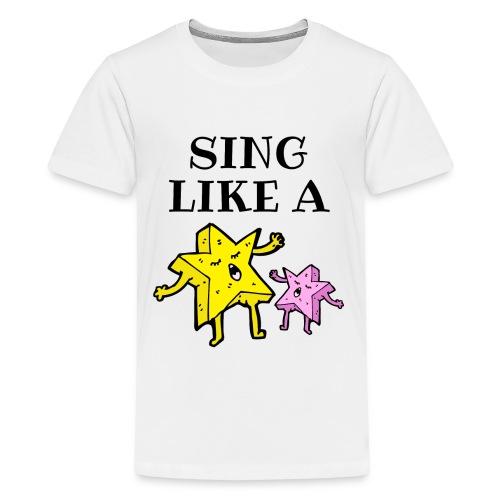 SING LIKE A STAR - Kids' Premium T-Shirt