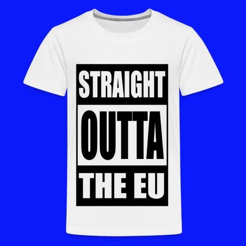 Straight Outta - Kids' Premium T-Shirt