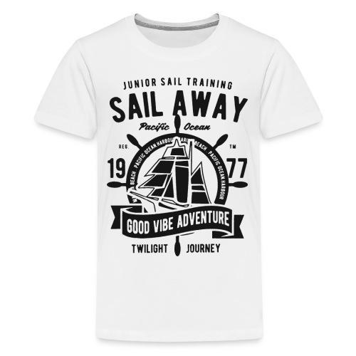 sail away good vibe adventure 1 - Kids' Premium T-Shirt