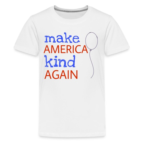 Make America Kind Again - Kids' Premium T-Shirt