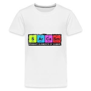 Sarcasm Periodic Elements Of Humor - Kids' Premium T-Shirt