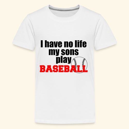 i have no life baseball copy - Kids' Premium T-Shirt