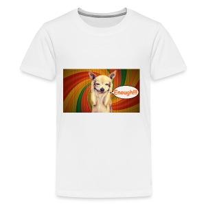Enough! - Kids' Premium T-Shirt
