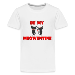Be my meowentine - Kids' Premium T-Shirt