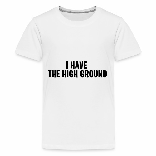 I have the high ground - Fortnite Battle Royale - Kids' Premium T-Shirt