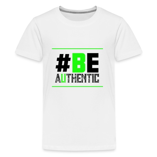Be Authentic T-shirt - Kids' Premium T-Shirt