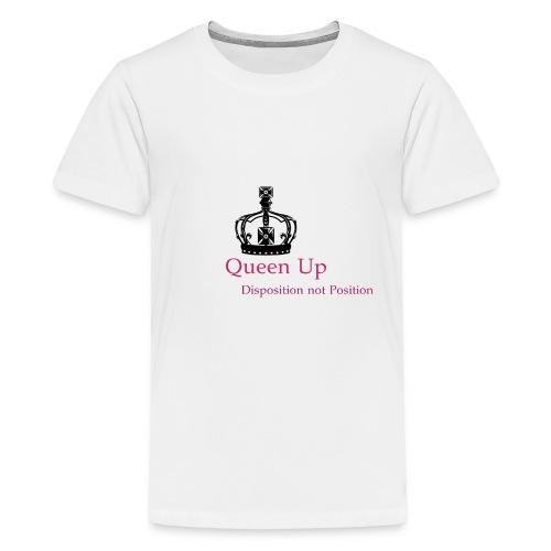 Queen Up - Kids' Premium T-Shirt