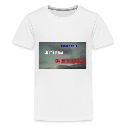 Proverbs 10.12 - Kids' Premium T-Shirt