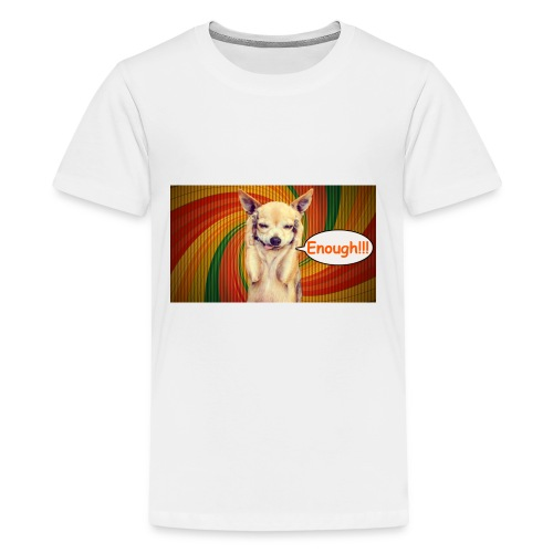 Enough! - Kids' Premium T-Shirt