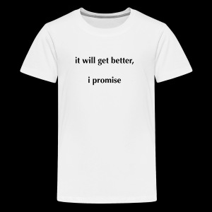 It Will Get Better (Light) - Kids' Premium T-Shirt