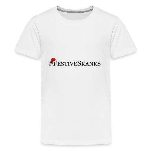 Festive Skanks Phone Case! - Kids' Premium T-Shirt