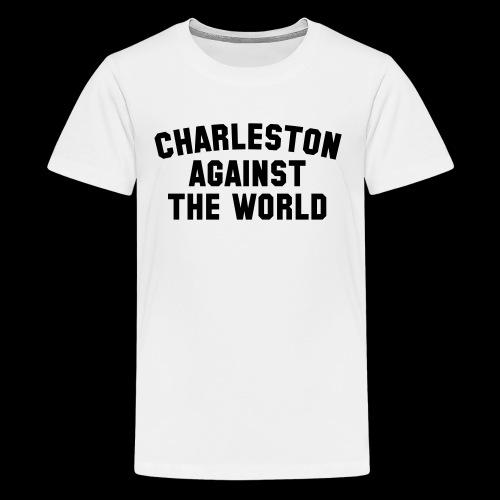 Charleston Against The World - Kids' Premium T-Shirt