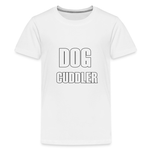 DOG CUDDLER Tshirt - Kids' Premium T-Shirt