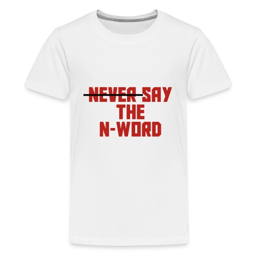 N Word - Kids' Premium T-Shirt