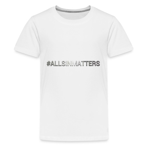 All Sin Matters - Kids' Premium T-Shirt
