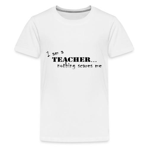 Nothing-Scares-me3 - Kids' Premium T-Shirt