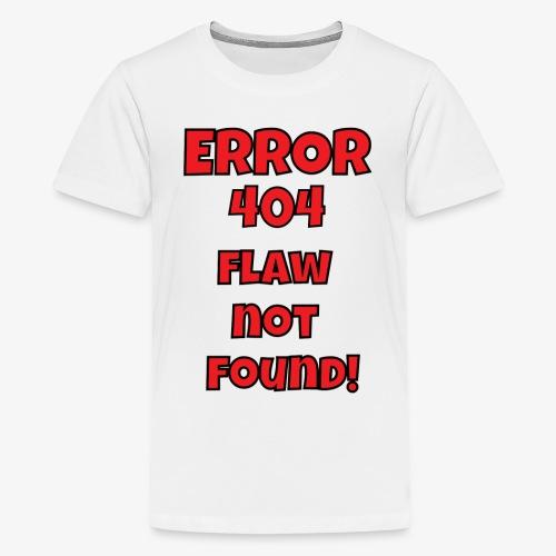 Error 404 - Kids' Premium T-Shirt