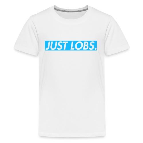 Just Lobs. Original - Kids' Premium T-Shirt