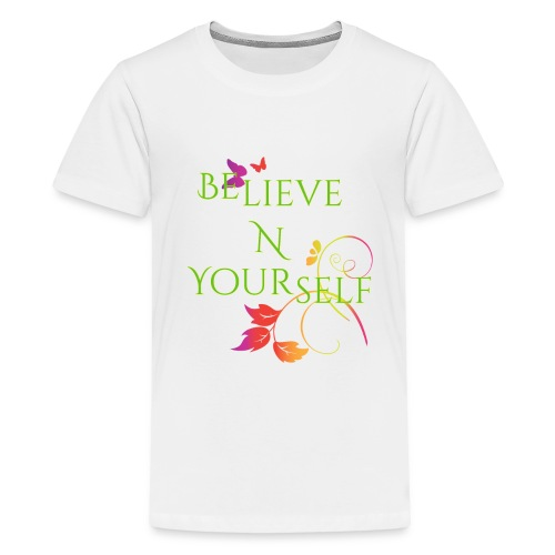 Believe N Yourself - Kids' Premium T-Shirt