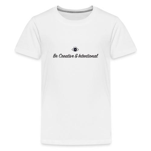 Be creative & intentional - Kids' Premium T-Shirt