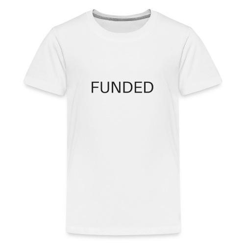 FUNDED Black Lettered T - Kids' Premium T-Shirt