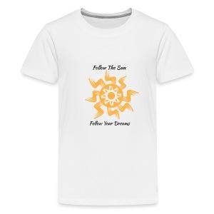 Follow The Sun - Kids' Premium T-Shirt