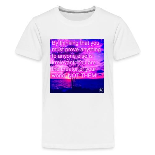 Nothing To Prove - Kids' Premium T-Shirt