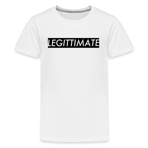 LEGITTIMATE - Kids' Premium T-Shirt